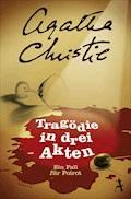 Tragödie in drei Akten - Agatha Christie - E-Book