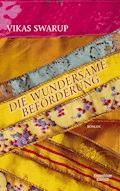 Die wundersame Beförderung - Vikas Swarup - E-Book