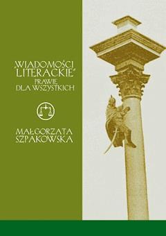 """""""Wiadomości Literackie"""" prawie dla wszystkich - Małgorzata Szpakowska - ebook"""