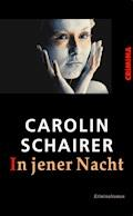 In jener Nacht - Carolin Schairer - E-Book