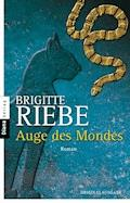Auge des Mondes - Brigitte Riebe - E-Book
