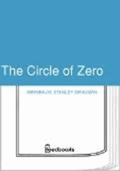 The Circle of Zero - Stanley Grauman Weinbaum - ebook