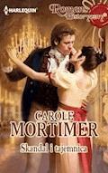 Skandal i tajemnica - Carole Mortimer - ebook