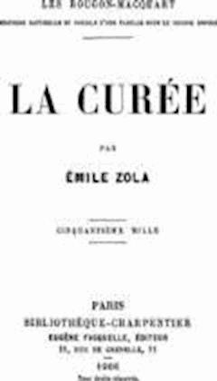 La Curée - Emile Zola - ebook