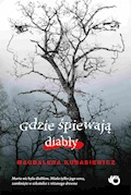 Gdzie śpiewają diabły - Magdalena Kubasiewicz - ebook