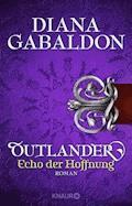 Outlander - Echo der Hoffnung - Diana Gabaldon - E-Book