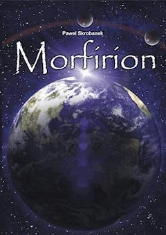 Morfirion - Paweł Skrobanek - ebook
