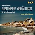 Bretonische Verhältnisse - Jean-Luc Bannalec - Hörbüch