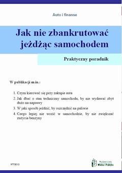 Jak nie zbankrutować jeżdżąc samochodem - Witold Rogowski - ebook