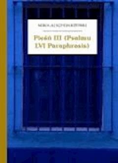 Pieśń III (Psalmu LVI Paraphrasis) - Sęp Szarzyński, Mikołaj - ebook