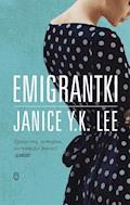 Emigrantki - Janice Y. K. Lee - ebook