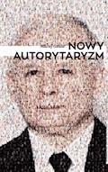 Nowy autorytaryzm - Maciej Gdula - ebook