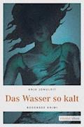 Das Wasser so kalt - Anja Jonuleit - E-Book + Hörbüch