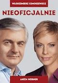Nieoficjalnie - Włodzimierz Cimoszewicz, Anita Werner - ebook
