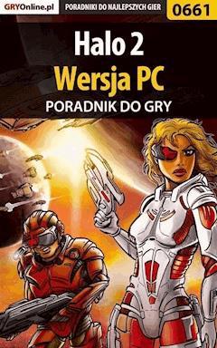 """Halo 2 - poradnik do gry - Maciej """"Shinobix"""" Kurowiak - ebook"""