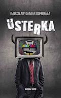 Usterka - Radosław Damian Dopierała - ebook