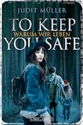 To Keep You Safe - Judit Müller - E-Book