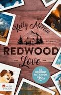 Redwood Love – Es beginnt mit einem Kuss - Kelly Moran - E-Book