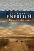 Oplątani Mazurami - Katarzyna Enerlich - ebook