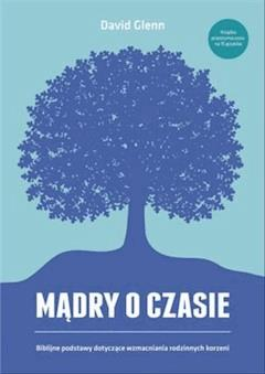 Madry o czasie - David Glenn - David Glenn - ebook