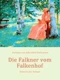 Die Falkner vom Falkenhof - Eufemia von Adlersfeld-Ballestrem - E-Book