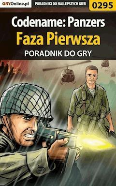 """Codename: Panzers - Faza Pierwsza - poradnik do gry - Piotr """"Ziuziek"""" Deja - ebook"""