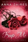 Keep Me - Anna Zaires - E-Book