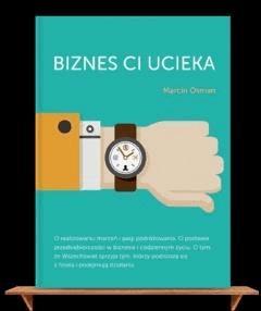 Biznes Ci ucieka - Marcin Osman - ebook