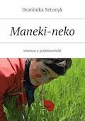 Maneki-neko - Dominika Sztonyk - ebook