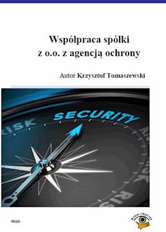 Współpraca spółki z o.o. z agencją ochrony - Krzysztof Tomaszewski - ebook
