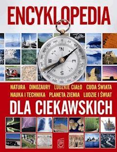 Encyklopedia dla ciekawskich - Opracowanie zbiorowe - ebook