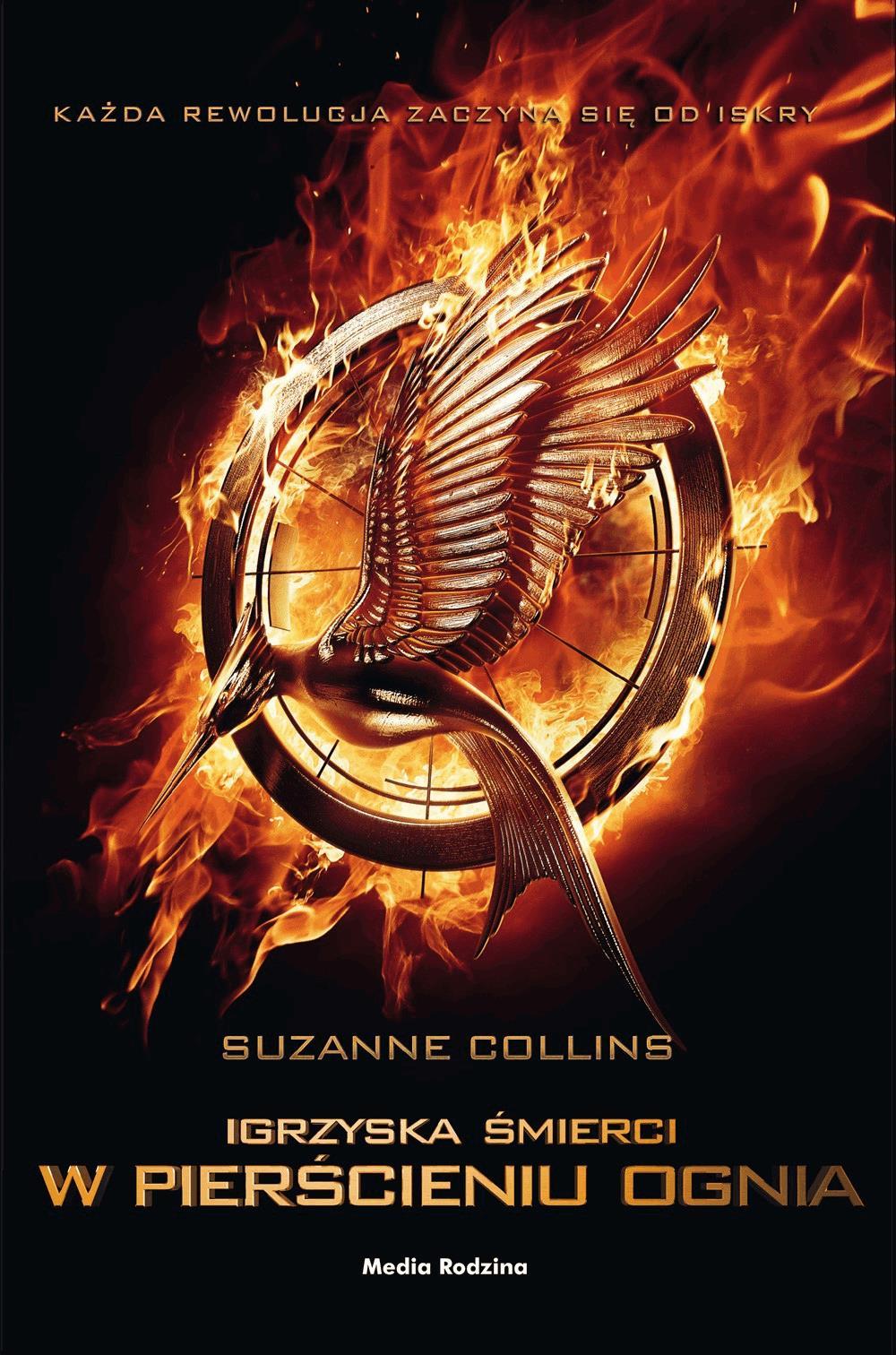 Igrzyska śmierci. W pierścieniu ognia - Tylko w Legimi możesz przeczytać ten tytuł przez 7 dni za darmo. - Suzanne Collins