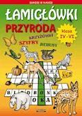 Łamigłówki. Przyroda. Klasa IV-VI - Grzegorz Wrocławski - ebook