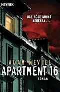 Apartment 16 - Adam Nevill - E-Book