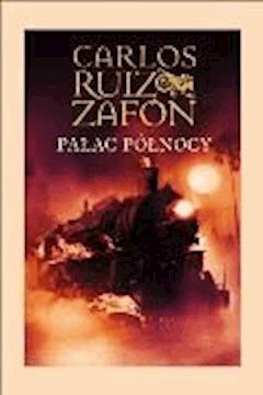 Pałac północy - Carlos Ruiz Zafón - ebook