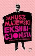Ekshibicjonista - Janusz Majewski - ebook