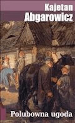 Polubowna ugoda - Kajetan Abgarowicz - ebook