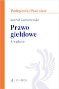 Prawo giełdowe. Wydanie 3 - Konrad Zacharzewski - ebook