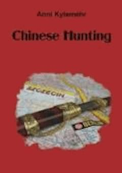Chinese Hunting - Anni Kylemehr - ebook