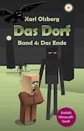 Das Dorf Band 4: Das Ende - Karl Olsberg - E-Book