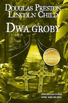Dwa groby - Douglas Child Lincoln Preston - ebook
