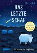 Das letzte Schaf - Ulrich Hub - E-Book