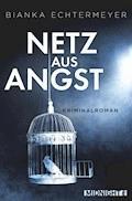 Netz aus Angst - Bianka Echtermeyer - E-Book