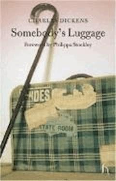 Somebody's Luggage - Charles Dickens - ebook