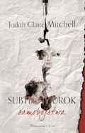 Subtelny urok samobójstwa - Judith Claire Mitchell - ebook