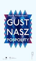 Gust nasz pospolity - Błażej Prośniewski - ebook