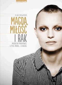 Magda, miłość i rak - Alina Mrowińska - ebook