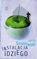 Instalacja Idziego - Jerzy Sosnowski - ebook