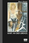 Hart an der Grenze - Ralf Kramp - E-Book