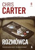 Rozmówca - Chris Carter - ebook + audiobook